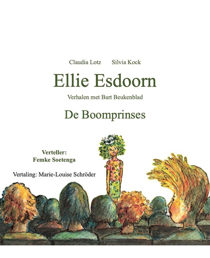 """Hörbuch """"Ellie Esdoorn– De Boomprinses"""""""