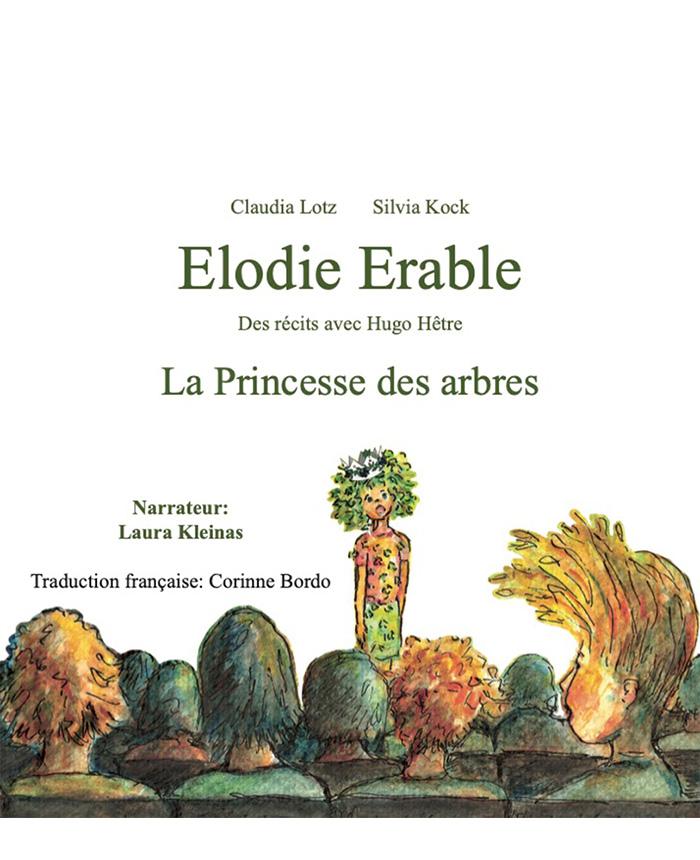"""Hörbuch """"Elodie Erable – La Princesse des arbres"""""""