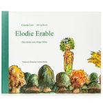 """Kinderbuch """"Elodie Erable – La Princesse des arbres"""""""